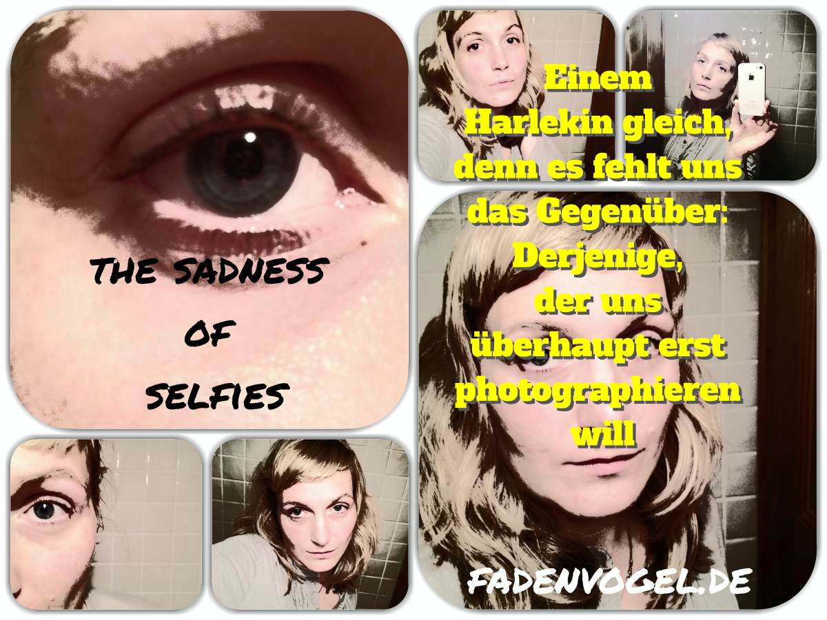 the sadness oo selfies _Foto_Collage_final text