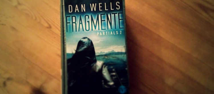 Dan Wells Fragmente